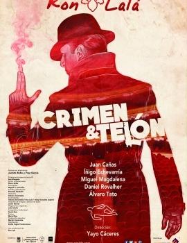 (2017) Crimen y telón – Ron Lalá
