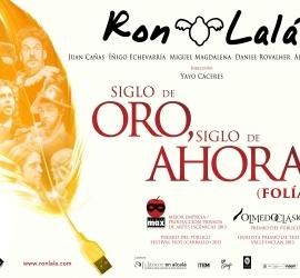 Siglo de Oro, siglo de ahora (Folía) – Ron Lalá