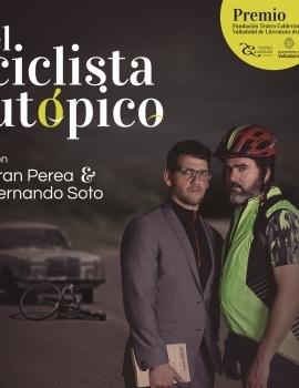 (2017) El ciclista utópico