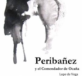 Peribañez y El Comendador de Ocaña – Noviembre Compañía de Teatro