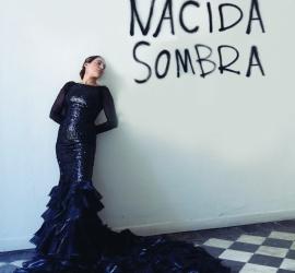 7. Nacida Sombra – Cía. Rafaela Carrasco
