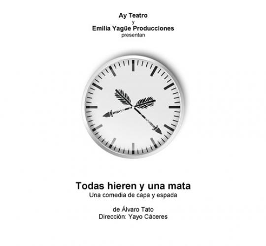 Todas hieren y una mata – Ay Teatro + EYP
